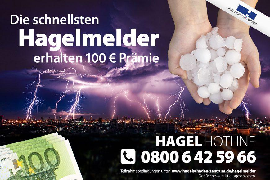 Die schnellsten Hagelmelder erhalten 100€Prämie